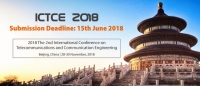 2018 The 2nd International Conference on Telecommunications and Communication Engineering (ICTCE 2018)--Scopus, Ei compendex