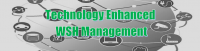 Technology Enhanced Workplace Safety and Health Management