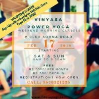 Weekend classes- Vinyasa POWER Yoga - Sohna Rd, Gurgaon