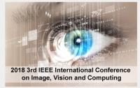 2018-The 3rd IEEE International Conference on Image, Vision and Computing ICIVC