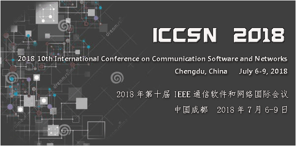 2018 10th International Conference on Communication Software and Networks, Chengdu, China