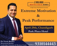 Extreme Motivation & Peak Performance Seminar-Bounce Back Series By Dr Vivek Bindra in Chandigarh
