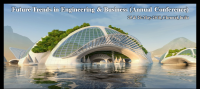 Future Trends in Engineering and Business(Annual Conference)