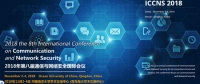 2018 the 8th International Conference on Communication and Network Security (ICCNS 2018)--Ei Compendex and Scopus