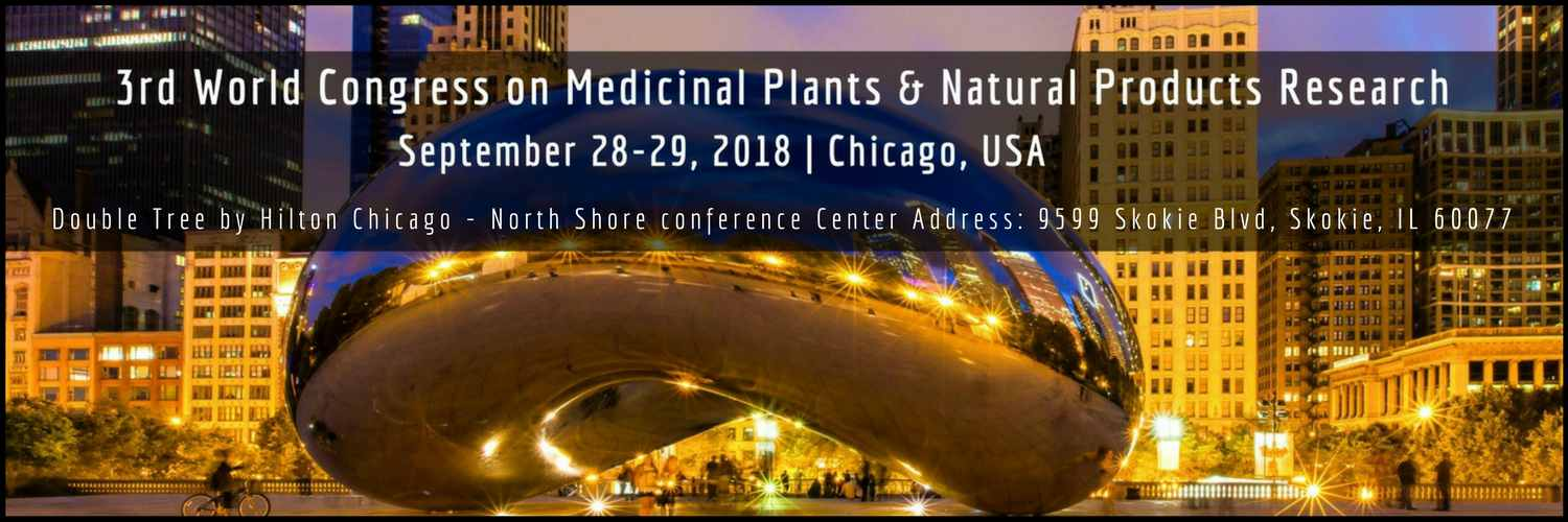 3rd World Congress on Medicinal Plants & Natural Products Research, Chicago, United States