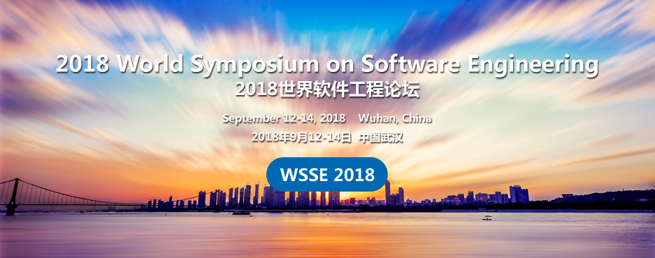 ACM--The World Symposium on Software Engineering (WSSE 2018)--Ei Compendex, Scopus, Wuhan, Hebei, China