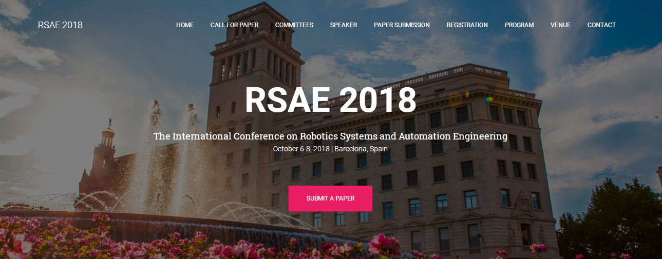 2018 The International Conference on Robotics Systems and Automation Engineering (RSAE 2018)--Scopus, Barcelona, Spain