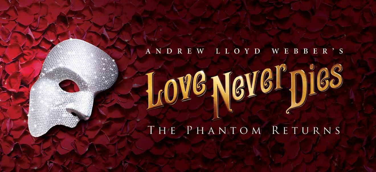 Love Never Dies Houston Tickets at TixBag, Houston, Texas, United States
