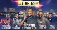 LIT AF Tour: Martin Lawrence, Michael Blackson, DeRay Davis & Rickey Smiley