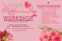 happy mothers day workshop