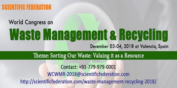 World Congress on Waste Management & Recycling, Valencia, Spain