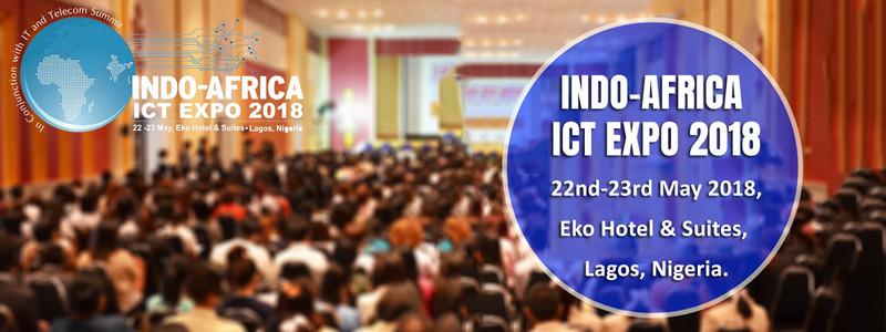 Indo Africa ICT Expo 2018, Lagos, Nigeria
