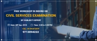 Free Workshop on Civil Services Exam Preparation in Indore