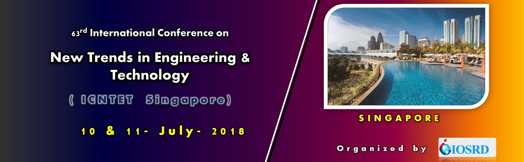 63rd International Conference on New Trends in Engineering and Technology, Singapore
