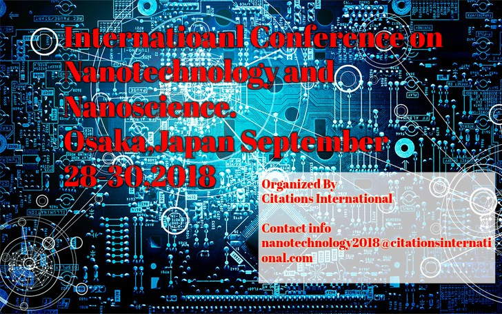 International Conference on Nanotechnology and Nanoscience, Osaka, Japan