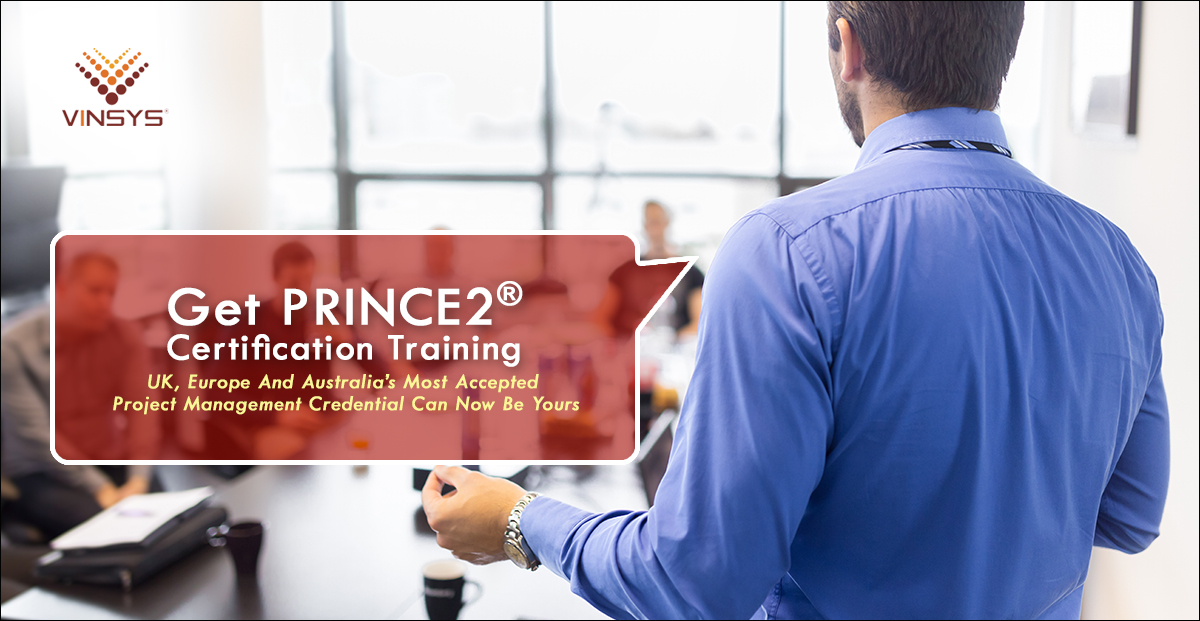 prince2 certification in Hyderabad– Online PRINCE2 certification training -Vinsys, Hyderabad, Andhra Pradesh, India