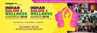 Indian Salon and Wellness Congress & Awards 2018