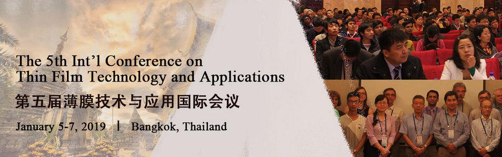 The 5th Int'l Conference on Thin Film Technology and Applications (TFTA 2019), Sanya, Hainan, China