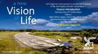 Free Course Introduction - A New Vision of Life