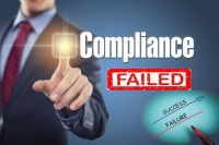 Compliance Failure: Examples and Lessons
