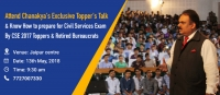Topper's Talk on How to prepare for Civil Services Exam in Jaipur