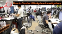How to Conduct Workplace Investigations - Best Practices And Know How's