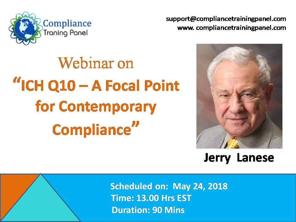 ICH Q10 – A Focal Point for Contemporary Compliance, Washington, Maryland, United States