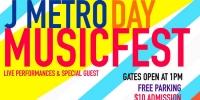 J Metro Day Music Festival