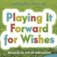 Playing It Forward for Wishes brought to you by Innovapost