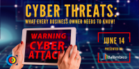 Cyber Threats: What Every Business Owner Needs To Know
