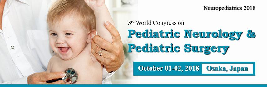 3rd World Congress on Pediatric Neurology and Pediatric Surgery, Osaka, Japan