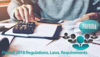 Payroll 2018 Regulations, Laws, Common Pitfalls and Recordkeeping Requirements