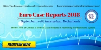9th International Conference on Clinical & Medical Case Reports (Euro Case Reports 2018)