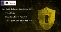 Online Webinar on User Entity Behavior Analytics for O365