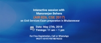 Open Interactive Session on Civil Services by Manoranjan Behera (AIR 826, CSE 2017) in Bhubaneswar