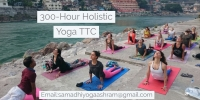 300-Hour Holistic  Yoga Teacher Training in Rishikesh India