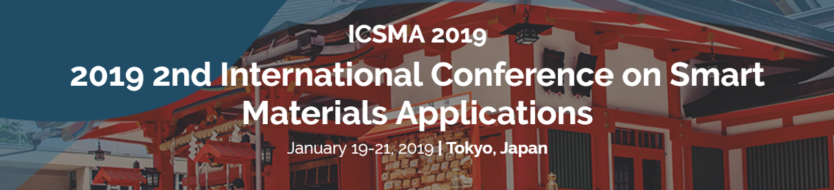 2019 2nd International Conference on Smart Materials Applications (ICSMA 2019)--SCOPUS, Ei Compendex, Tokyo, Japan