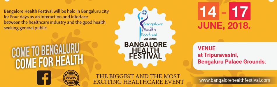 BANGALORE HEALTH FESTIVAL - The Biggest Health Care Event - All Health Under One Roof, Bangalore, Karnataka, India