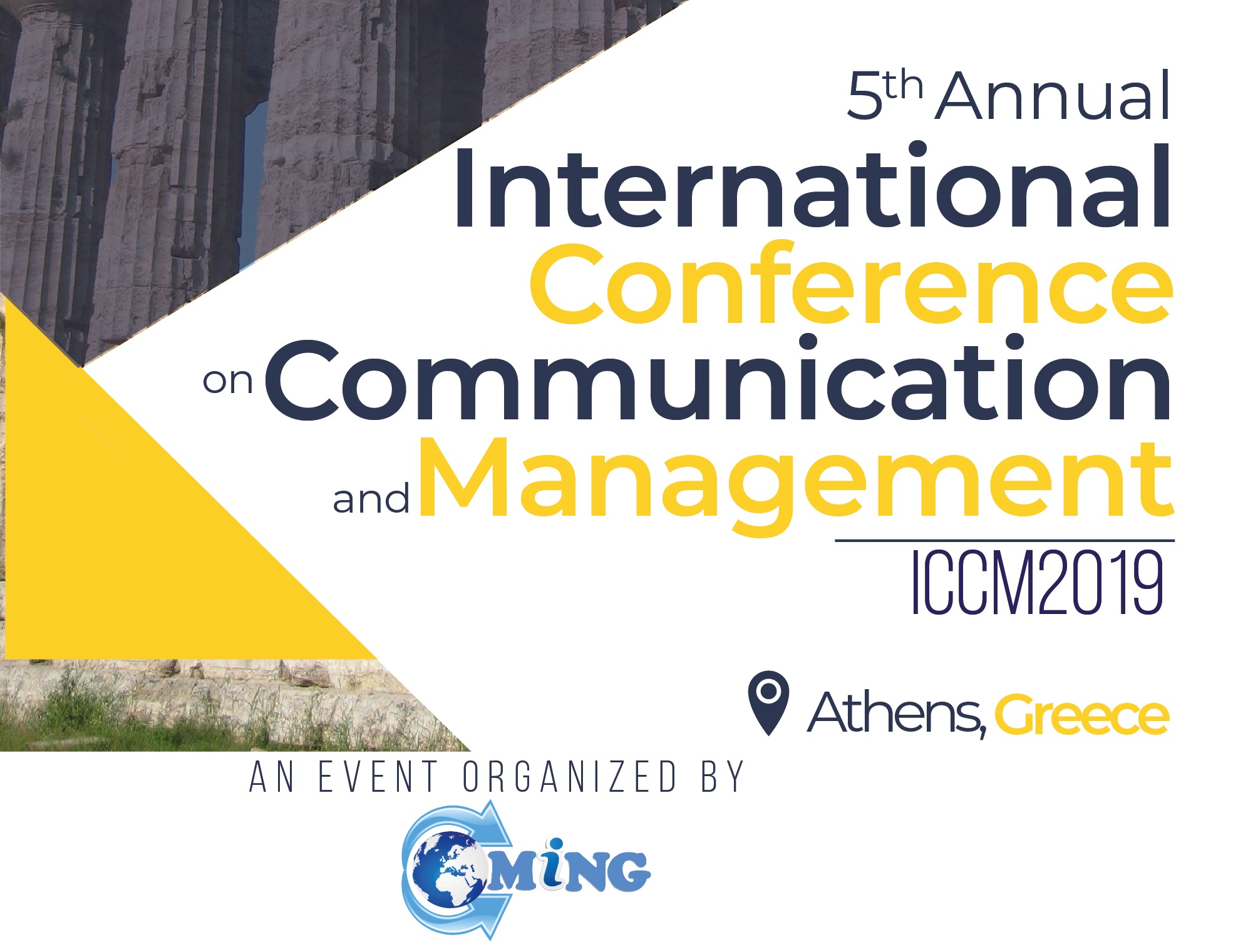5th Annual International Conference on Communication and Management (ICCM2019), Athens, Attica, Greece