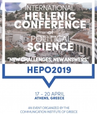 International Hellenic conference of political science: New Challenges, New Answers (HEPO2019)