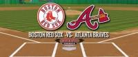 Boston Red Sox vs Atlanta Braves Tickets Now