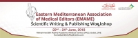 Eastern Mediterranean Association of Medical Editors (EMAME) Scientific Writing & Publishing Workshop