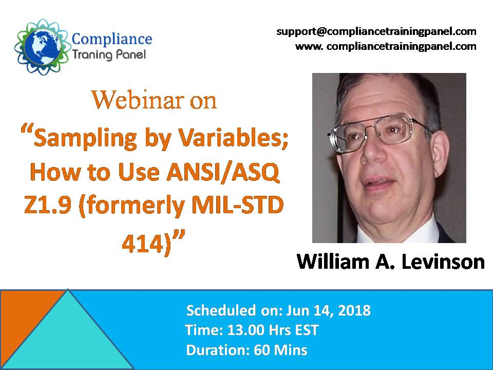 Sampling by Variables; How to Use ANSI/ASQ Z1.9 (formerly MIL-STD 414), Baltimore, Maryland, United States