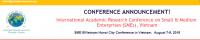 International Academic Research Conference on Small & Medium  Enterprises (SMEs), Vietnam- Hanoi Vietnam.