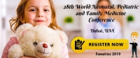 28th World Neonatal, Pediatrics and Family Medicine Conference (Faneotrics 2019)