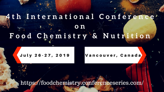 4th International Conference on Food Chemistry & Nutrition, Vancouver, British Columbia, Canada