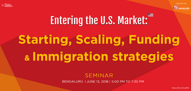 Entering The U.S. Market: Starting, Scaling, Funding & Immigration Strategies., Bangalore, Karnataka, India