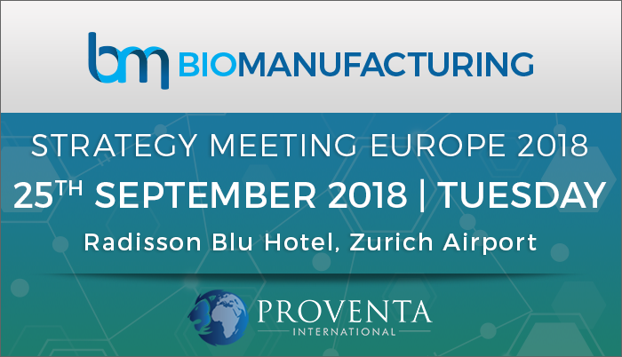 Biomanufacturing Strategy Meeting Europe 2018, Kloten, Zürich, Switzerland