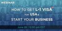 Free Webinar: Starting A US Company AS A Non-US Citizen Using L-1 Visa