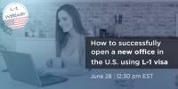 Immigration Webinar: How To Successfully Start A Business In The US